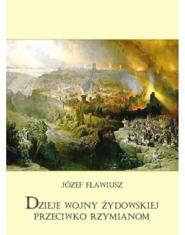okładka Dzieje wojny żydowskiej przeciwko Rzymianom, Ebook | Józef  Flawiusz