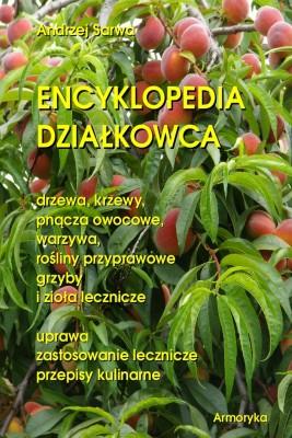 okładka Encyklopedia działkowca, Ebook | Andrzej  Sarwa