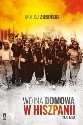 okładka Wojna domowa w Hiszpanii 1936-1939, Ebook | Tadeusz Zubiński
