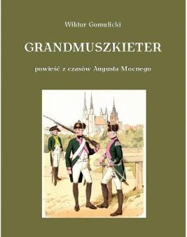 okładka Grandmuszkieter, Ebook | Wiktor Gomulicki
