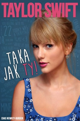 okładka Taylor Swift - Taka jak Ty!, Ebook | Chas Newkey-Burden