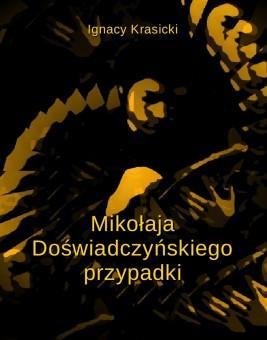 okładka Mikołaja Doświadczyńskiego przypadki, Ebook | Ignacy Krasicki