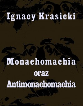 okładka Monachomachia i Antimonachomachia, Ebook | Ignacy Krasicki