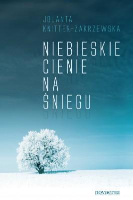okładka Niebieskie cienie na śniegu, Ebook | Jolanta  Knitter-Zakrzewska