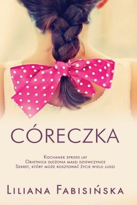 okładka Córeczka, Ebook | Liliana Fabisińska