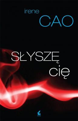 okładka Słyszę cię, Ebook | Irene Cao