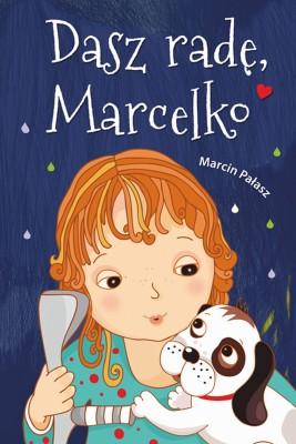 okładka Dasz radę, Marcelko, Ebook | Marcin Pałasz