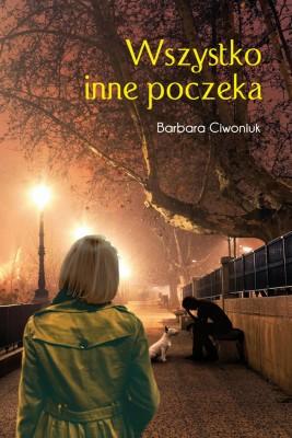 okładka Wszystko inne poczeka, Ebook | Barbara Ciwoniuk