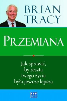 okładka Przemiana, Ebook   Brian Tracy