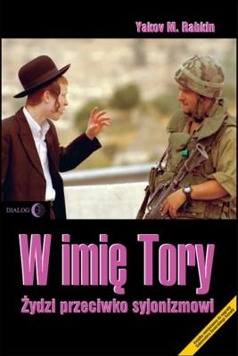 okładka W imię Tory. Żydzi przeciwko syjonizmowi, Ebook | Yakov Rabkin