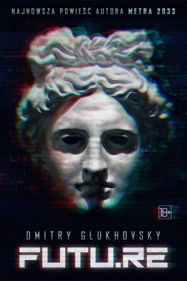 okładka FUTU.RE, Ebook | Dmitry Glukhovsky