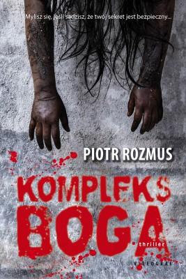 okładka Kompleks boga, Ebook | Piotr Rozmus