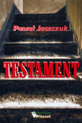 okładka Testament, Ebook | Paweł Jaszczuk