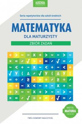 okładka Matematyka dla maturzysty. Zbiór zadań. eBook, Ebook | Adam Konstantynowicz, Anna Konstantynowicz