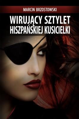 okładka Wirujący sztylet hiszpańskiej kusicielki, Ebook | Marcin Brzostowski
