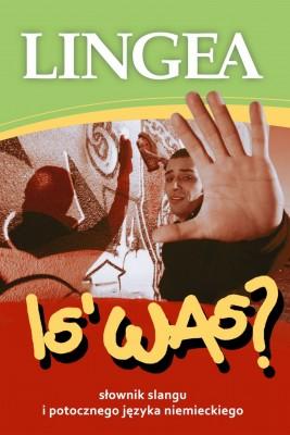 okładka Is' Was? Słownik niemieckiego slangu i mowy potocznej, Ebook | Lingea