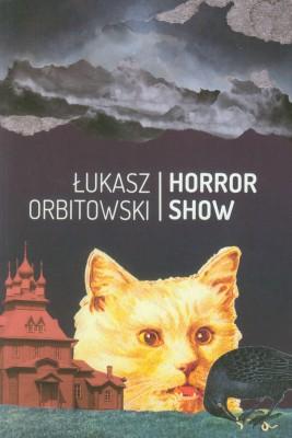 okładka Horror Show, Ebook | Łukasz Orbitowski