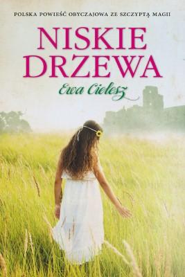 okładka Niskie drzewa, Ebook | Ewa Cielesz