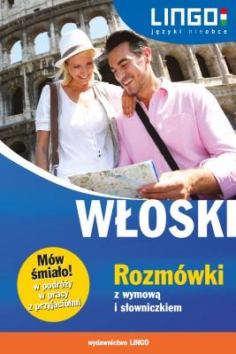 okładka Włoski. Rozmówki z wymową i słowniczkiem. eBook, Ebook   Tadeusz Wasiucionek, Tomasz Wasiucionek