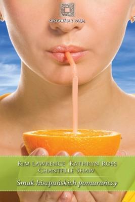 okładka Smak hiszpańskich pomarańczy, Ebook | Kim Lawrence, Chantelle Shaw, Kathryn Ross
