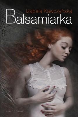 okładka Balsamiarka, Ebook | Izabela Kawczyńska