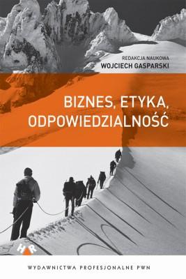 okładka Biznes, etyka, odpowiedzialność, Ebook   Wojciech Gasparski
