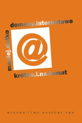 okładka Domeny internetowe, Ebook | Maciej  Dutko