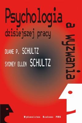 okładka Psychologia a wyzwania dzisiejszej pracy, Ebook | Duane  Schultz