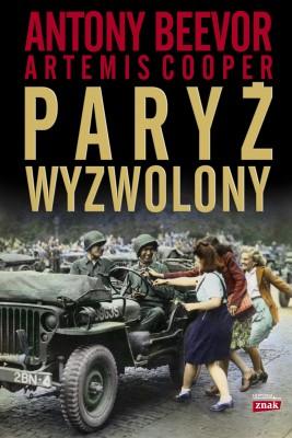 okładka Paryż wyzwolony, Ebook | Antony Beevor
