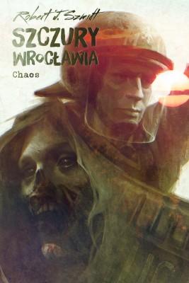 okładka Szczury Wrocławia. Chaos, Ebook | Robert J. Szmidt