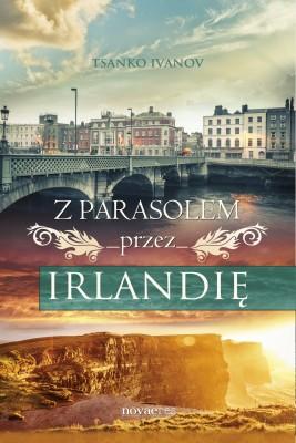 okładka Z parasolem przez Irlandię, Ebook | Tsanko Ivanov
