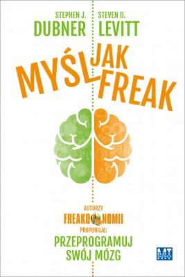okładka Myśl jak Freak!, Ebook | Steven D.   Levitt, Stephen J Dubner