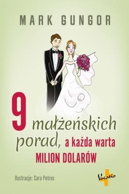 okładka 9 małżeńskich porad, a każda warta milion dolarów, Ebook | Mark  Gungor