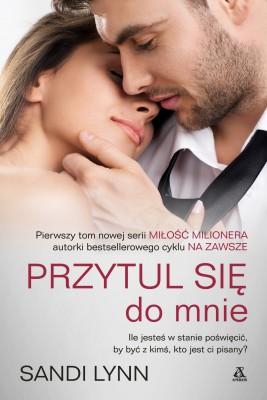 okładka Przytul się do mnie, Ebook | Sandi Lynn