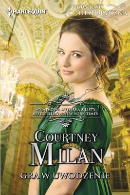 okładka Gra w uwodzenie, Ebook | Courtney  Milan