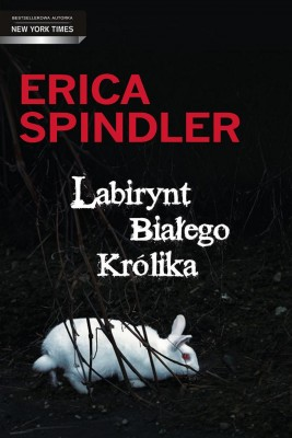 okładka Labirynt Białego Królika, Ebook | Erica Spindler