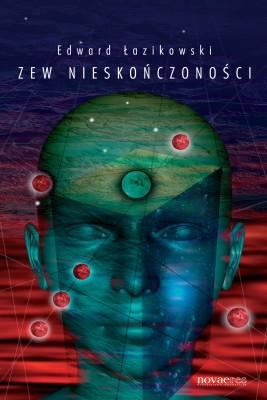 okładka Zew nieskończoności, Ebook | Edward  Łazikowski