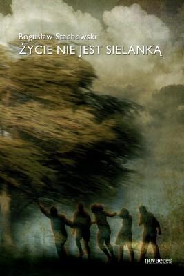 okładka Życie nie jest sielanką, Ebook | Bogusław  Stachowski