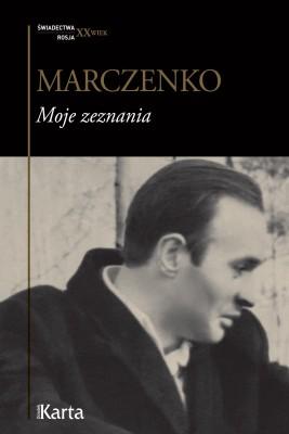 okładka Moje zeznania, Ebook | Anatolij Marczenko