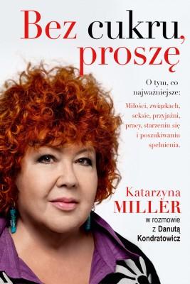 okładka Bez cukru, proszę, Ebook | Katarzyna Miller, Danuta Kondratowicz