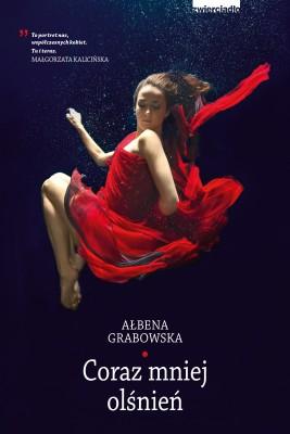okładka Coraz mniej olśnień, Ebook | Ałbena  Grabowska
