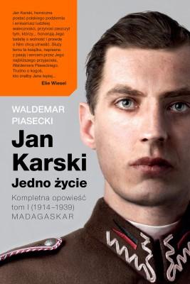 okładka Jan Karski. Jedno życie. Tom 1. Madagaskar, Ebook | Waldemar Piasecki