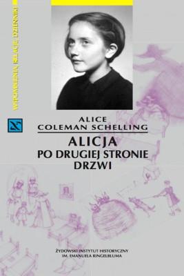 okładka Alicja po drugiej stronie drzwi, Ebook | Alice Coleman Schelling