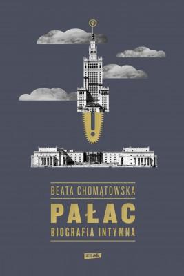 okładka Pałac. Biografia intymna, Ebook | Beata Chomątowska