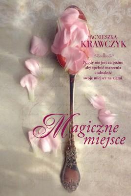 okładka Magiczne miejsce, Ebook | Agnieszka Krawczyk