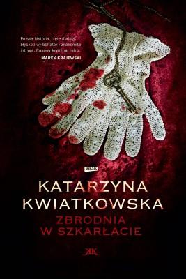 okładka Zbrodnia w szkarłacie, Ebook | Katarzyna Kwiatkowska