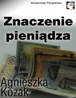 okładka Znaczenie pieniądza, Ebook | Agnieszka Kozak