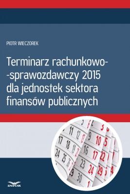 okładka Terminarz rachunkowo - sprawozdawczy 2015 (PDF), Ebook   Piotr Wieczorek