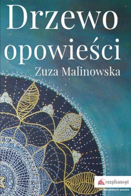 okładka Drzewo opowieści, Ebook | Zuza  Malinowska