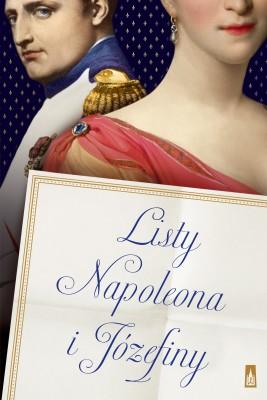 okładka Listy Napoleona i józefiny, Ebook   Napoleon Bonaparte, Józefina  de Beauharnais